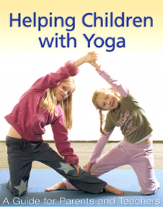 helping children with yoga book: a guide for parents and teachers